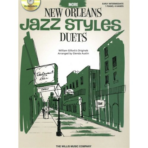 THE WILLIS MUSIC COMPANY WILLIAM GILLOCK MORE NEW ORLEANS JAZZ STYLES DUETS + CD - PIANO DUET