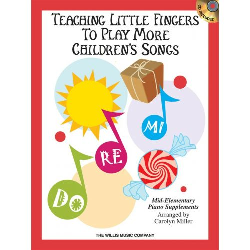 HAL LEONARD Teaching Little Fingers To Play More Children's Songs + CD - PIANO DUET