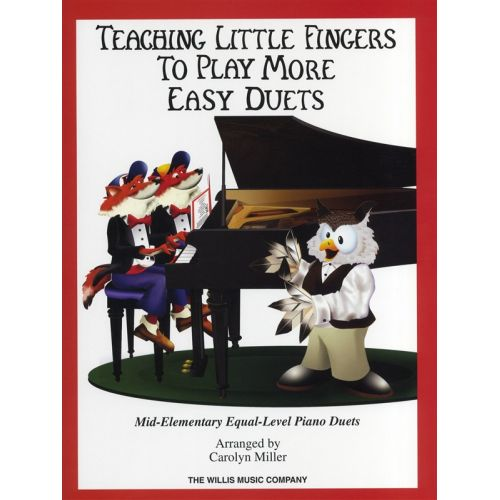 HAL LEONARD TEACHING LITTLE FINGERS TO PLAY MORE EASY DUETS PIANO DUET- PIANO DUET