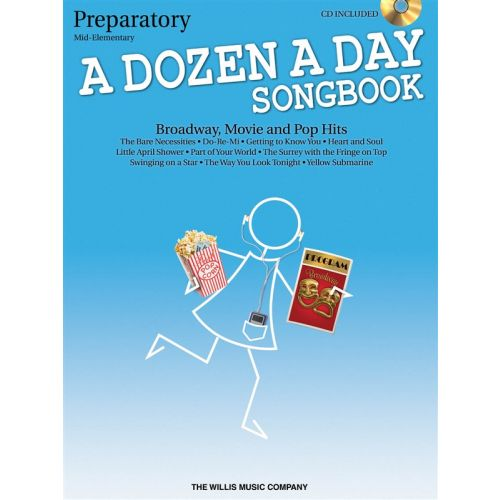 THE WILLIS MUSIC COMPANY A DOZEN A DAY SONGBOOK - PIANO - PREPATORY- PIANO SOLO