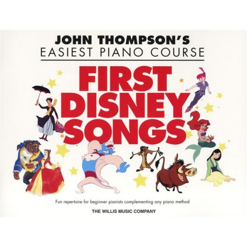 HAL LEONARD THOMPSON JOHN EASIEST PIANO COURSE FIRST DISNEY SONGS EASY - PIANO SOLO