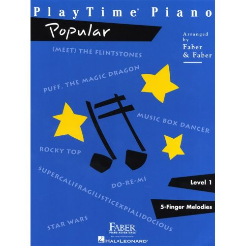 HAL LEONARD FABER NANCY RANDALL PLAYTIME PIANO POPULAR LEVEL 1 - PIANO SOLO