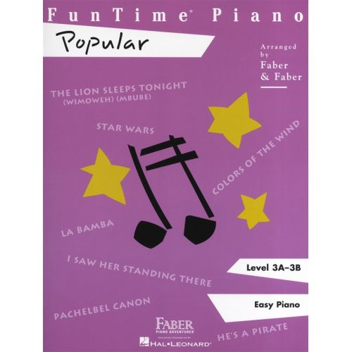 HAL LEONARD FABER NANCY RANDALL FUNTIME PIANO POPULAR LEVEL 3A 3B PF ADVENTURES - PIANO SOLO