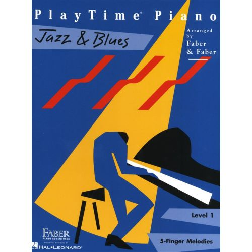 HAL LEONARD FABER NANCY AND RANDALL PLAYTIME JAZZ AND BLUES LEVEL 1 - PIANO SOLO