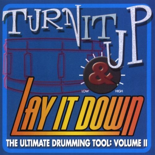 MUSIC SALES TURN IT UP AND LAY IT DOWN VOLUME 2 DRUMS CD - DRUMS