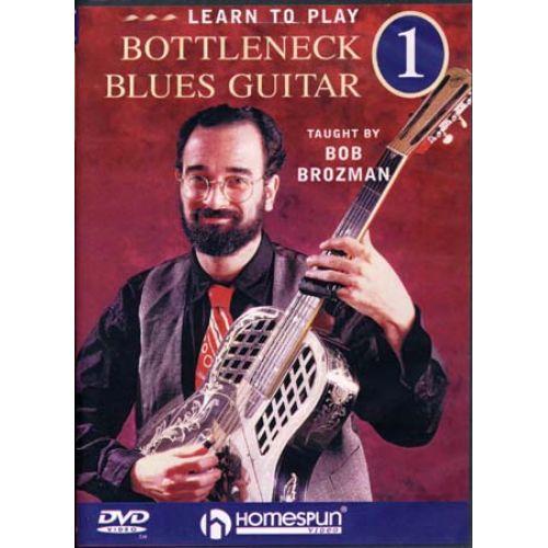 HAL LEONARD BROZMAN BOB - BOTTLENECK BLUES GUITAR 1