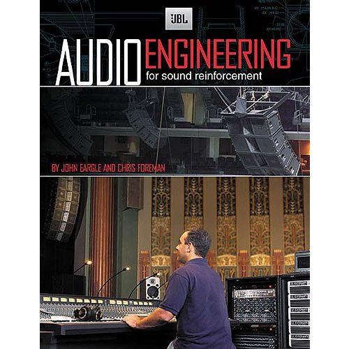 HAL LEONARD AUDIO ENGINEERING FOR SOUND REINFORCEMENT -