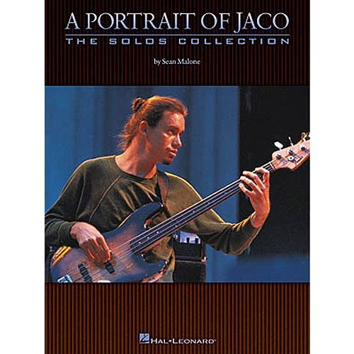 HAL LEONARD MALONE SEAN - A PORTRAIT OF JACO - THE SOLOS COLLECTION - BASS GUITAR