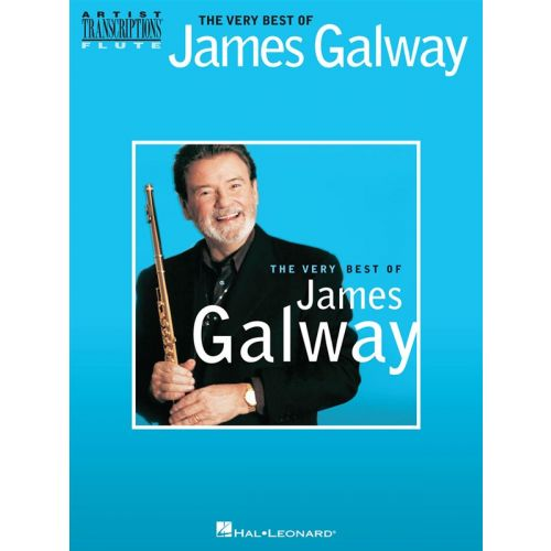 HAL LEONARD JAMES GALWAY - JAMES GALWAY - THE VERY BEST OF JAMES GALWAY - FLUTE