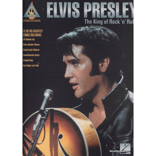 HAL LEONARD PRESLEY ELVIS - KING OF ROCK'N'ROLL - GUITAR TAB