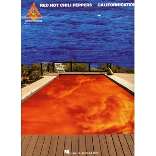HAL LEONARD RED HOT CHILI PEPPERS - CALIFORNICATION - GUITAR TAB