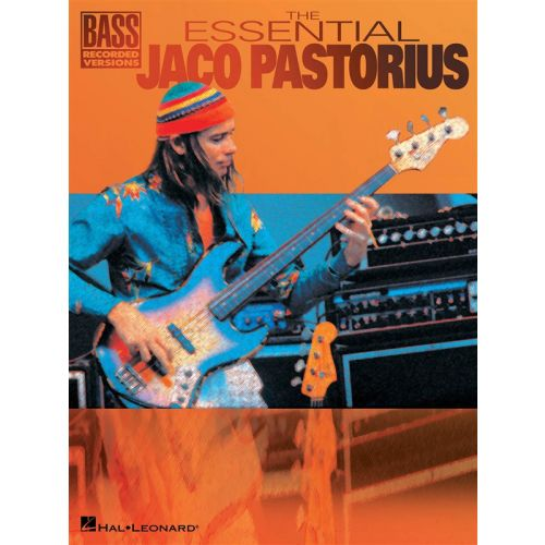 HAL LEONARD THE ESSENTIAL JACO PASTORIUS B - BASS GUITAR