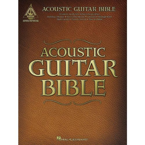 HAL LEONARD ACOUSTIC GUITAR BIBLE - GUITAR RECORDED VERSION