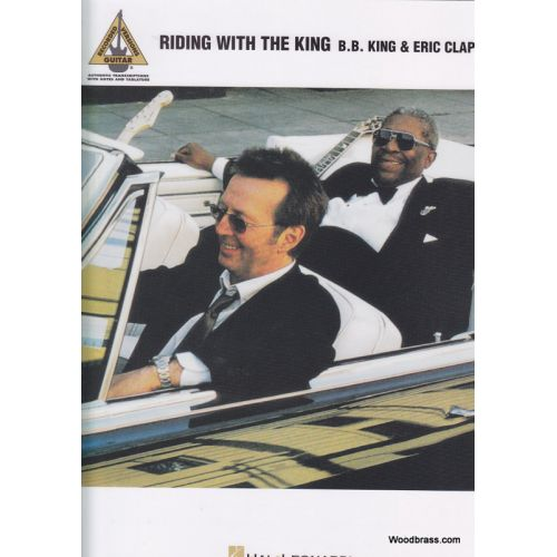HAL LEONARD B.B. KING & CLAPTON E. - RIDING WITH THE KING - GUITARE