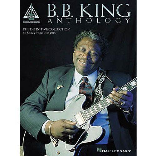 HAL LEONARD THE B.B. KING ANTHOLOGY - GUITAR TAB