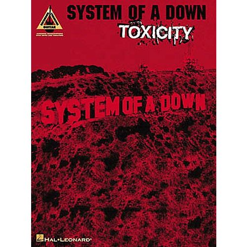 HAL LEONARD SYSTEM OF A DOWN - TOXICITY - GUITAR TAB