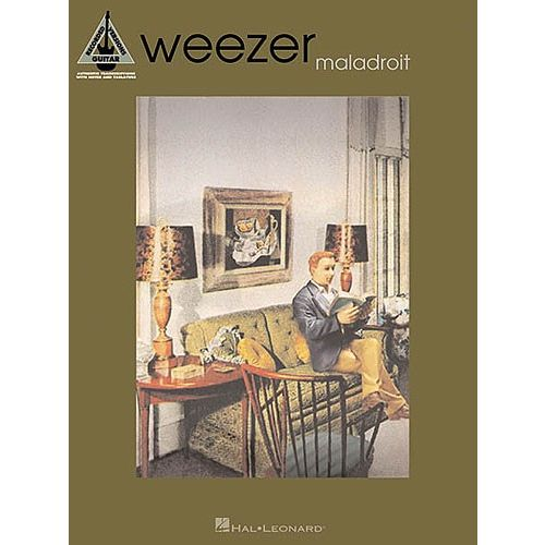 HAL LEONARD WEEZER MALADROIT - GUITAR RECORDED VERSIONS - GUITAR TAB