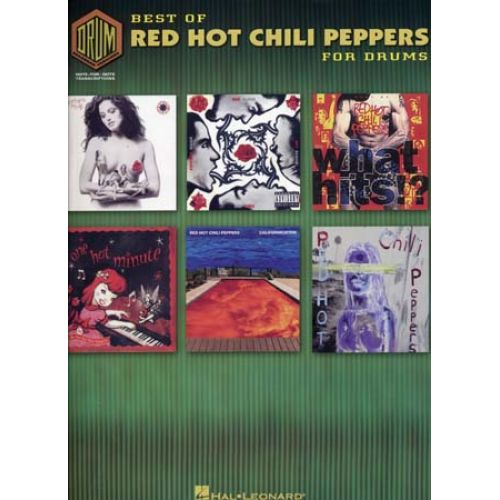 HAL LEONARD RED HOT CHILI PEPPERS BEST OF FOR DRUMS