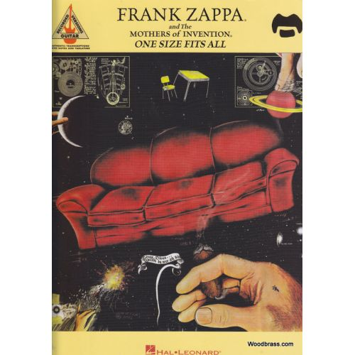 HAL LEONARD FRANK ZAPPA AND THE MOTHERS OF INVENTION - ONE SIZE FITS ALL - GUITAR TAB