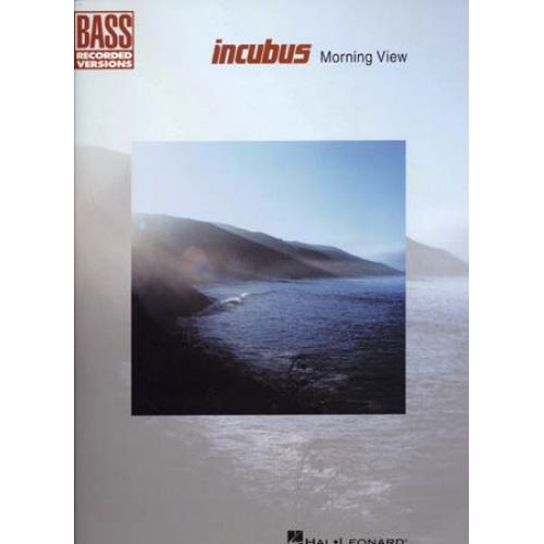 HAL LEONARD INCUBUS - MORNING VIEW - BASS TAB