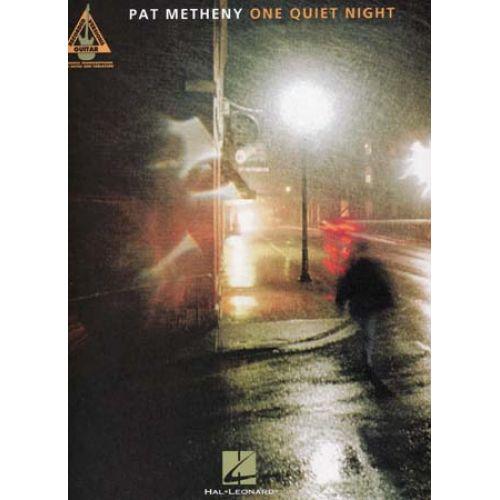 HAL LEONARD METHENY PAT - ONE QUIET NIGHT - GUITAR TAB