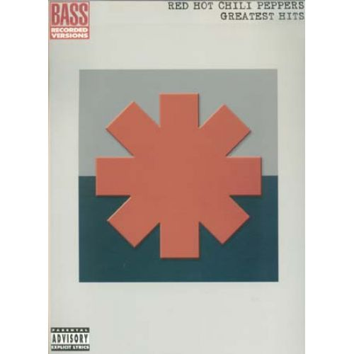 HAL LEONARD RED HOT CHILI PEPPERS - GREATEST HITS - BASSE