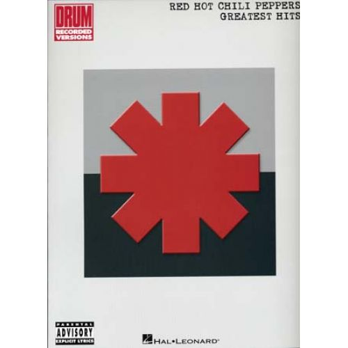 HAL LEONARD RED HOT CHILI PEPPERS - GREATEST HITS - DRUMS