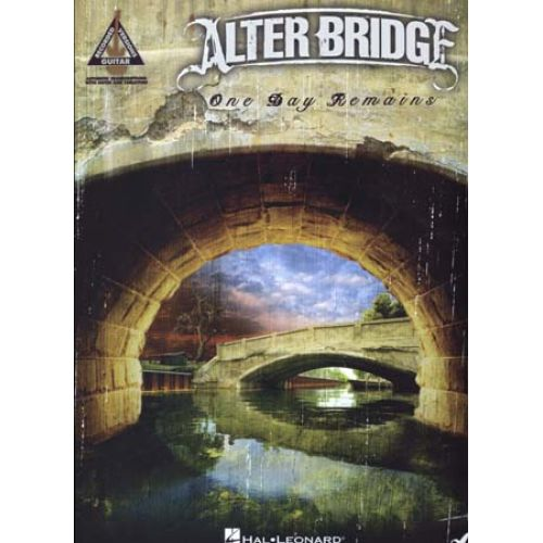 HAL LEONARD ALTER BRIDGE - ONE DAY REMAINS - GUITAR TAB