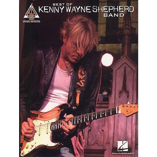 HAL LEONARD KENNY WAYNE SHEPHERD BAND - BEST OF - GUITAR TAB