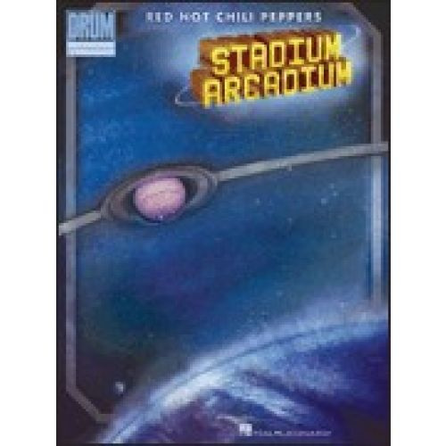 HAL LEONARD RED HOT CHILI PEPPERS - STADIUM ARCADIUM - DRUM