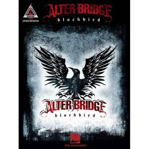 HAL LEONARD ALTER BRIDGE BLACKBIRD GUITAR RECORDED VERSION - GUITAR TAB