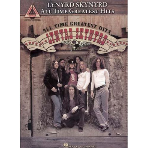 HAL LEONARD LYNYRD SKYNYRD - ALL TIME GREATEST HITS - GUITAR TAB