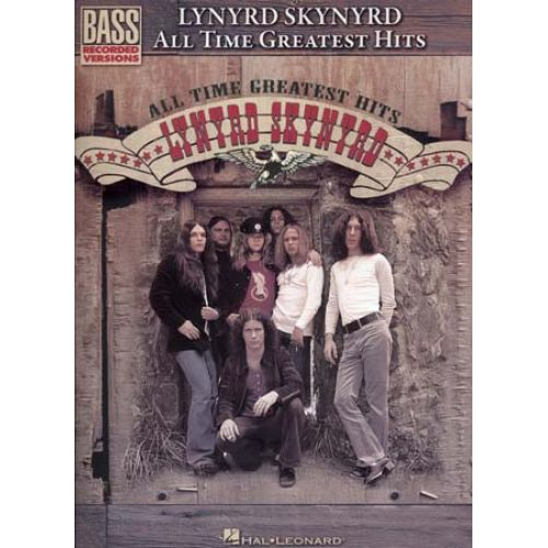 HAL LEONARD LYNYRD SKYNYRD - ALL TIME GREATEST HITS - BASS TAB