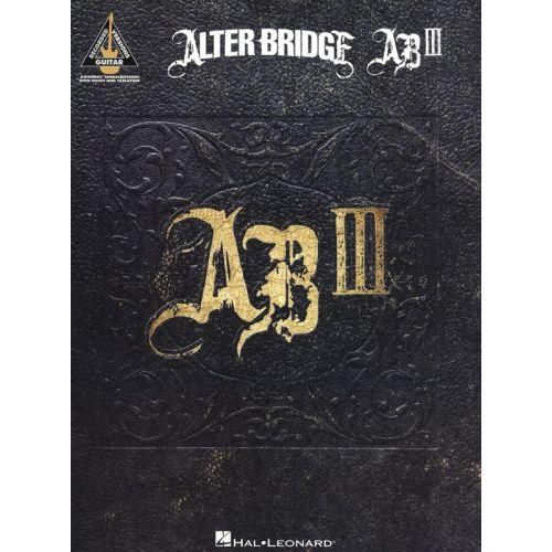 HAL LEONARD ALTER BRIDGE AB III GUITAR RECORDED VERSION - GUITAR TAB