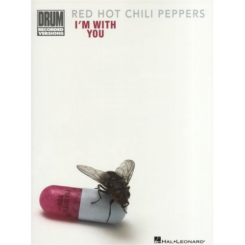 HAL LEONARD RED HOT CHILI PEPPERS I'M WITH YOU DRUM RECORDED VERSION DRUMS - DRUMS