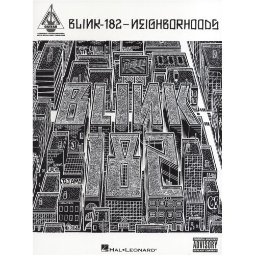 HAL LEONARD BLINK 182 - NEIGHBORHOODS GUITAR RECORDED VERSION - GUITAR TAB