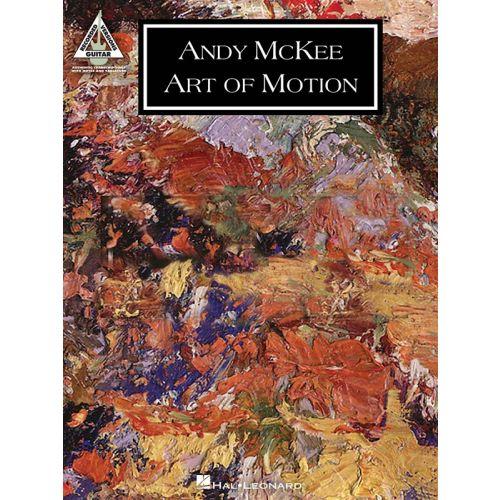 HAL LEONARD MCKEE ANDY - ART OF MOTION GUITAR RECORDED VERSION - GUITAR