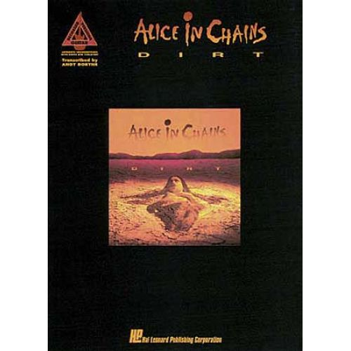 HAL LEONARD ALICE IN CHAINS - DIRT - GUITAR TAB