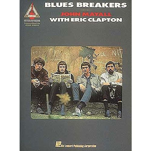 HAL LEONARD JOHN MAYALL WITH ERIC CLAPTON - BLUES BREAKERS - GUITAR TAB