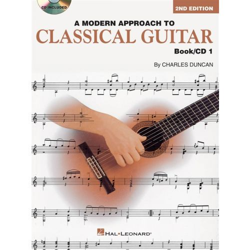 HAL LEONARD A MODERN APPROACH TO CLASSICAL GUITAR BOOK 1 WITH CD + CD - GUITAR