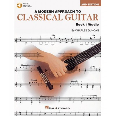 HAL LEONARD A MODERN APPROACH TO CLASSICAL GUITAR BOOK 1 WITH CD + MP3 - GUITAR