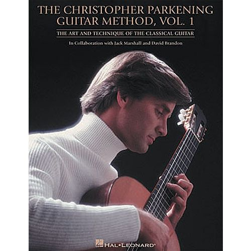 HAL LEONARD THE CHRISTOPHER PARKENING GUITAR METHOD VOL. 1 - GUITAR