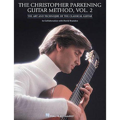 HAL LEONARD THE CHRISTOPHER PARKENING GUITAR METHOD VOL.2 - GUITAR