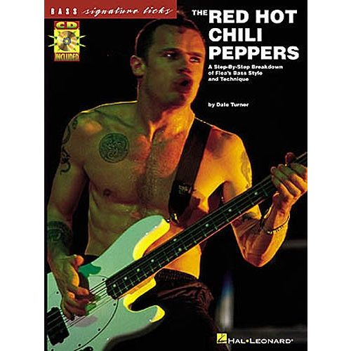 HAL LEONARD RED HOT CHILI PEPPERS - SIGNATURE LICKS + CD - BASS TAB