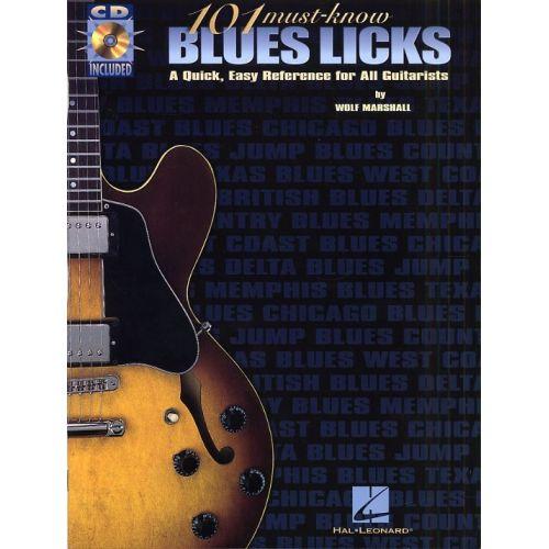 HAL LEONARD MARSHALL WOLF - 101 MUST-KNOW BLUES LICKS - GUITAR TAB