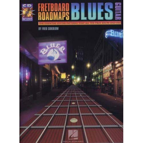 HAL LEONARD SOKOLOW FRED - FRETBOARD ROADMAPS BLUES GUITAR + CD - GUITAR TAB