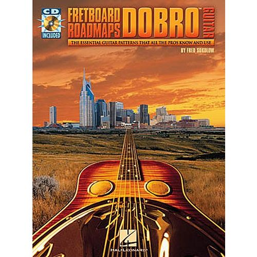 HAL LEONARD SOKOLOW FRED - DOBRO GUITAR - GUITAR TAB