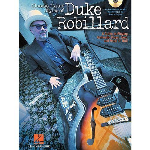 HAL LEONARD ROBILLARD DUKE CLASSIC GUITAR STYLES + CD - GUITAR
