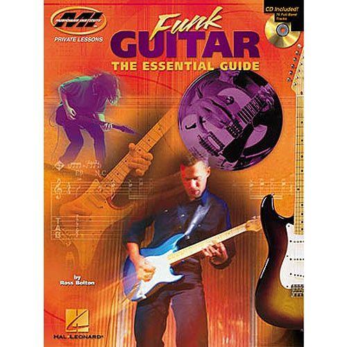 HAL LEONARD ROSS BOLTON FUNK GUITAR THE ESSENTIAL GUIDE + CD - GUITAR
