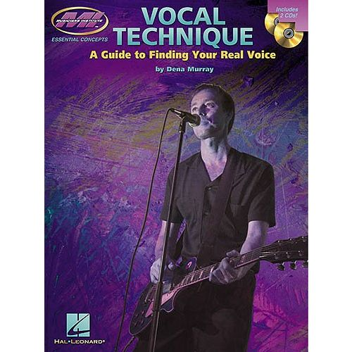 HAL LEONARD DENA MURRAY VOCAL TECHNIQUE A GUIDE TO FINDING YOUR REAL VOICE - VOICE